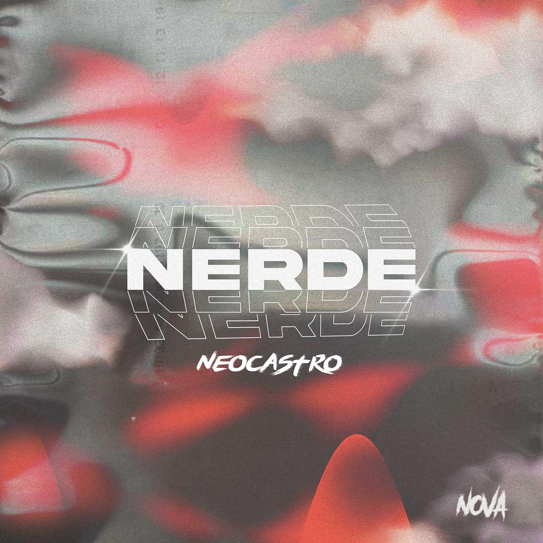 Neocastro - Nerde